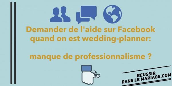 Demander de l'aide sur Facebook: manque de professionnalisme?