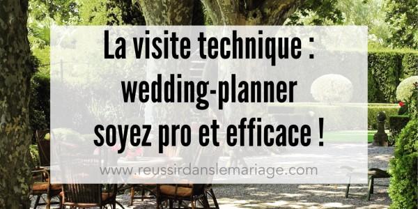 Visite technique de Mariage : la méthode efficace !