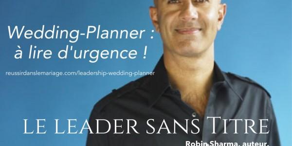 Leadership Wedding Planner, où la lecture qui fait sacrément du bien !